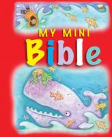 My Mini Bible: My Mini Bible (Board book)