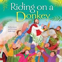 Riding on a Donkey: Riding on a Donkey (Board book)