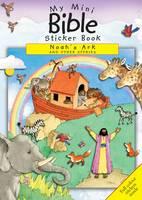 Noah's Ark and Other Stories: My Mini Bible Sticker Book Noahs Ark - Mini Sticker Books (Paperback)