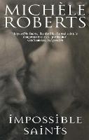 Impossible Saints (Paperback)