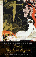 The Virago Book of Erotic Myths and Legends (Paperback)