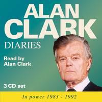 Alan Clark Diaries (CD-Audio)
