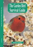 The Garden Bird Survival Guide (Paperback)