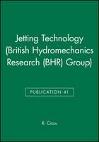 Jetting Technology - British Hydromechanics Research Group (REP) (Hardback)
