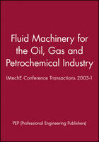 Fluid Machinery for the Oil, Gas and Petrochemical Industry