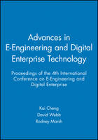 Advances in E-Engineering and Digital Enterprise Technology: Proceedings of the 4th International Conference on E-Engineering and Digital Enterprise - IMechE Event Publications (Hardback)