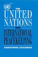 The United Nations and International Peacekeeping
