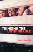 Thinking the Unthinkable: The Immigration Myth Exposed (Hardback)