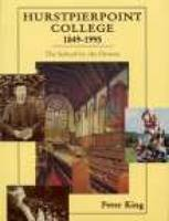 Hurstpierpoint College 1849-1995: The School by the Downs (Paperback)