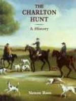 The Charlton Hunt: A History (Paperback)