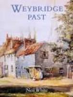 Weybridge Past (Paperback)