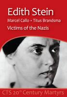 Edith Stein, Marcel Callo, Titus Brandsma