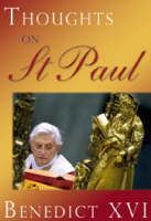 Thoughts on St Paul - Pope Benedict XVI Do793 (Paperback)