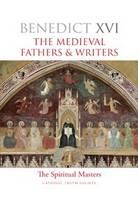 Spiritual Masters: Medieval Fathers and Writers - Spiritual Masters (Hardback)