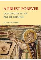 A Priest Forever: Continuity in an Age of Change (Paperback)