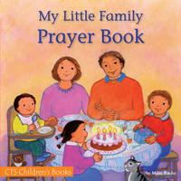 My Little Family Prayer Book