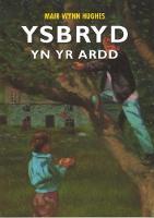Llyfrau Darllen CBAC Cyfnod Allweddol 2 Ail Iaith (Lefelau 3/4): Ysbryd yn yr Ardd (Paperback)