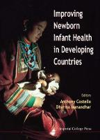 Improving Newborn Infant Health In Developing Countries (Hardback)