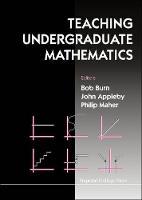 Teaching Undergraduate Mathematics (Hardback)