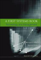 First Systems Book, A: Technology And Management (2nd Edition) (Hardback)