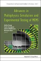 Advances In Multiphysics Simulation And Experimental Testing Of Mems - Computational and Experimental Methods in Structures 2 (Hardback)