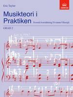 Musikteori i Praktiken Grad 2: Swedish language edition - Music Theory in Practice (ABRSM) (Sheet music)