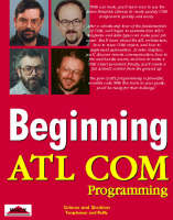 Beginning ATL COM Programming - Beginning S. (Paperback)
