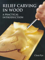 Relief Carving in Wood (Paperback)