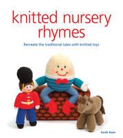 Knitted Nursery Rhymes (Paperback)