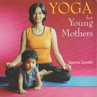 Yoga for Young Mothers (Paperback)