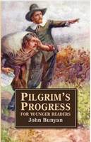 Pilgrim's Progress for Younger Readers (Paperback)