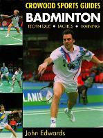 Badminton: Techniques, Tactics, Training (Paperback)