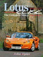 Lotus Elise: The Complete Story - Crowood AutoClassic S. (Hardback)