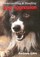 Understanding and Handling Dog Aggression (Book)