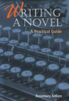 Writing a Novel (Paperback)