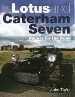 Lotus and Caterham Seven (Paperback)