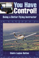 You Have Control! Being a Better Flying Instructor