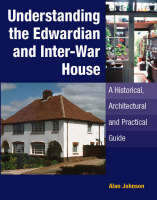 Understanding the Edwardian and Inter-War House