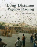 Long-Distance Pigeon Racing (Hardback)