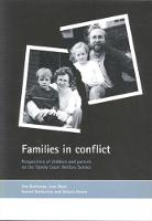 Families in conflict: Perspectives of children and parents on the Family Court Welfare Service (Paperback)