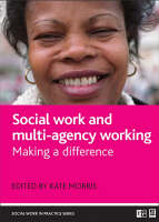 Social work and multi-agency working: Making a difference - Social Work in Practice series (Hardback)