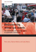 Rediscovering mixed-use streets: The contribution of local high streets to sustainable communities - Public Spaces Series (Paperback)