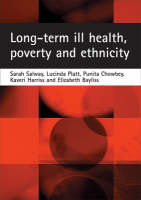 Long-term ill health, poverty and ethnicity (Paperback)