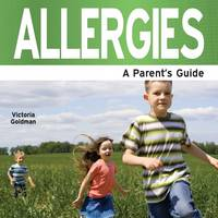 Allergies: A Parent's Guide (Paperback)