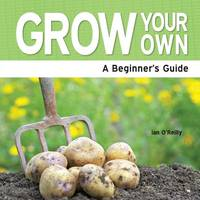 Grown Your Own: The Essential Guide (Paperback)