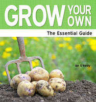 Grown Your Own: A Beginner's Guide (Paperback)