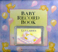 Baby Record Book and Lullabies Cassette (Hardback)