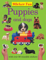 Sticker Fun - Puppies and Dogs (Paperback)