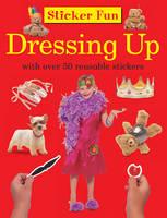 Sticker Fun - Dressing Up (Paperback)