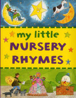 My Little Nursery Rhymes (Board book)